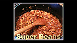 Award Winning 'Super Beans!'