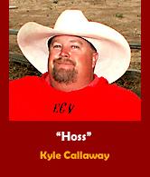 Kyle 'Hoss' Callaway