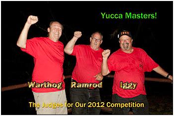 Yucc-Off judges: Warthog, Ramrod, Iggy!