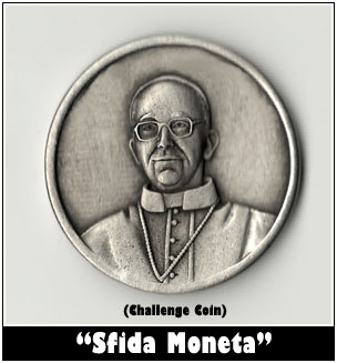 Francis's has his own Challenge coin!'