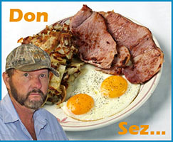 Don sez...bring meat bt no eggs.