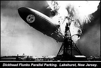 Dickhead Crashes Hindenberg.