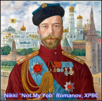 Nikki 'Not My Yob' Romanov! The Clamper formerly known as 'Czarevich.'