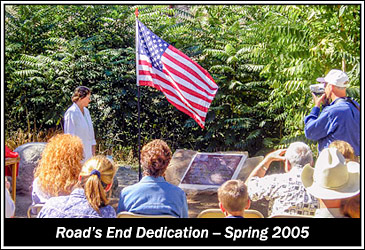 2005 Road's End Dedication