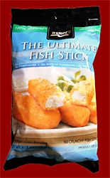 The Consolation Prize: 'Ultimate Fish Sticks.'