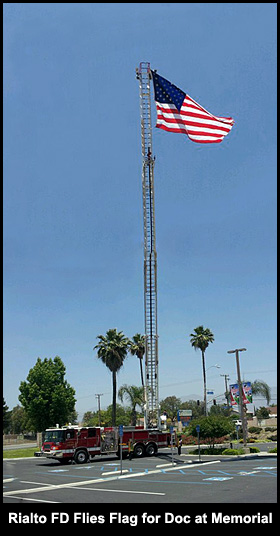 Rialto FD Files the Flag in Honor of Doc.