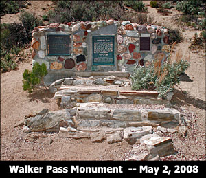 Walker Pass Monument in 2008.