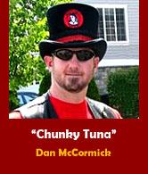 Dan 'Chunky Tuna' McCormick.