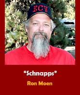Ron 'Schnapps' Moen